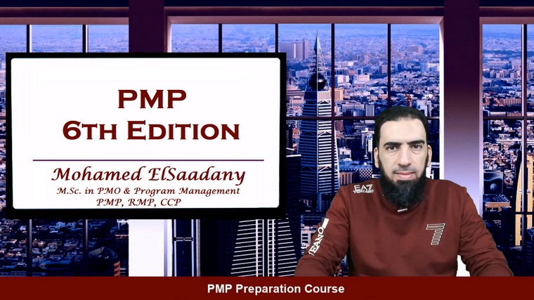 PMP Preparation Course - 6th Edition