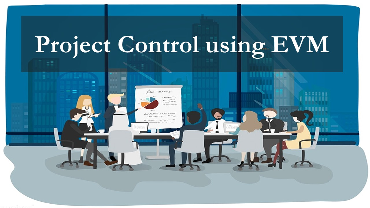Project Control using EVM